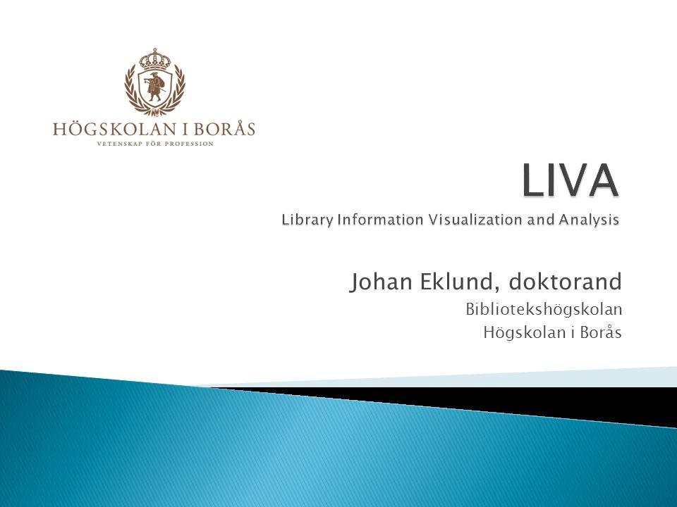Johan Eklund, doktorand Bibliotekshögskolan Högskolan i Borås