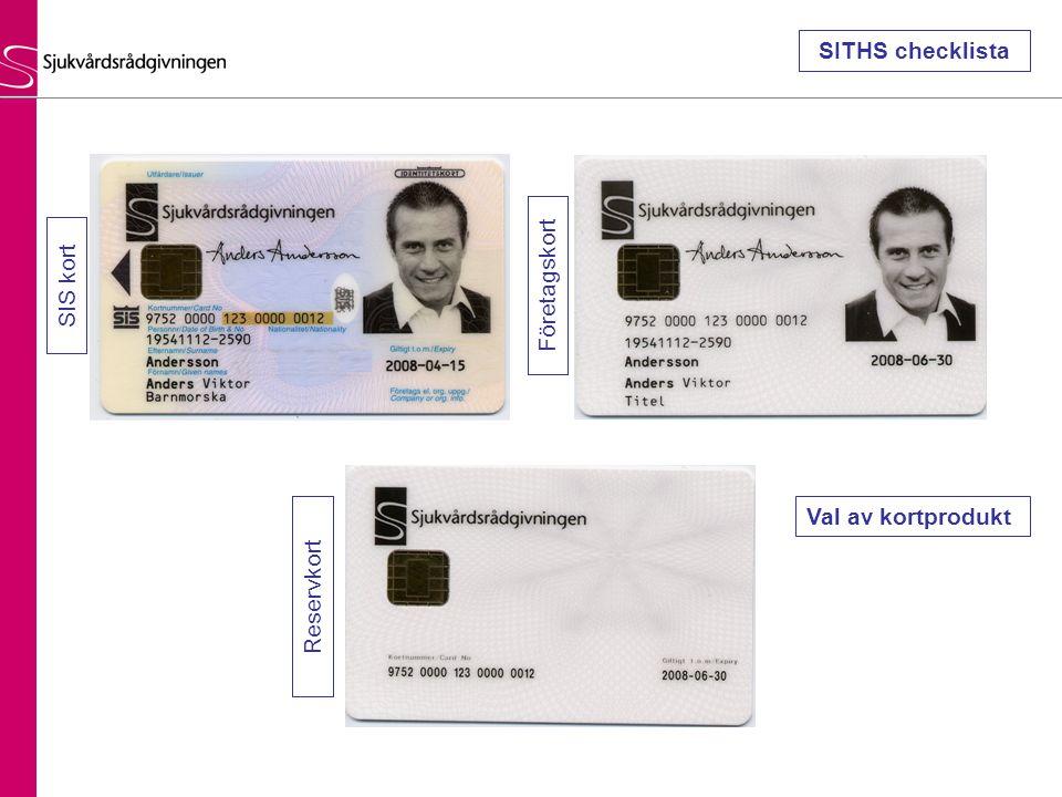 SIS kort Företagskort Reservkort Val av kortprodukt SITHS checklista