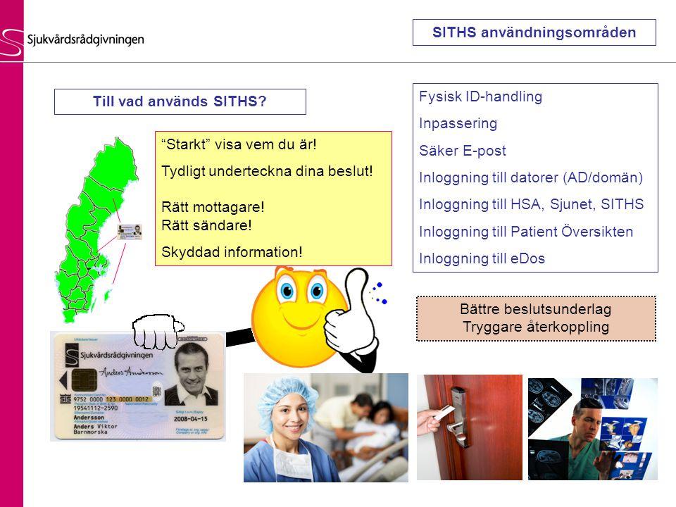 Fysisk ID-handling Inpassering Säker E-post Inloggning till datorer (AD/domän) Inloggning till HSA, Sjunet, SITHS Inloggning till Patient Översikten I