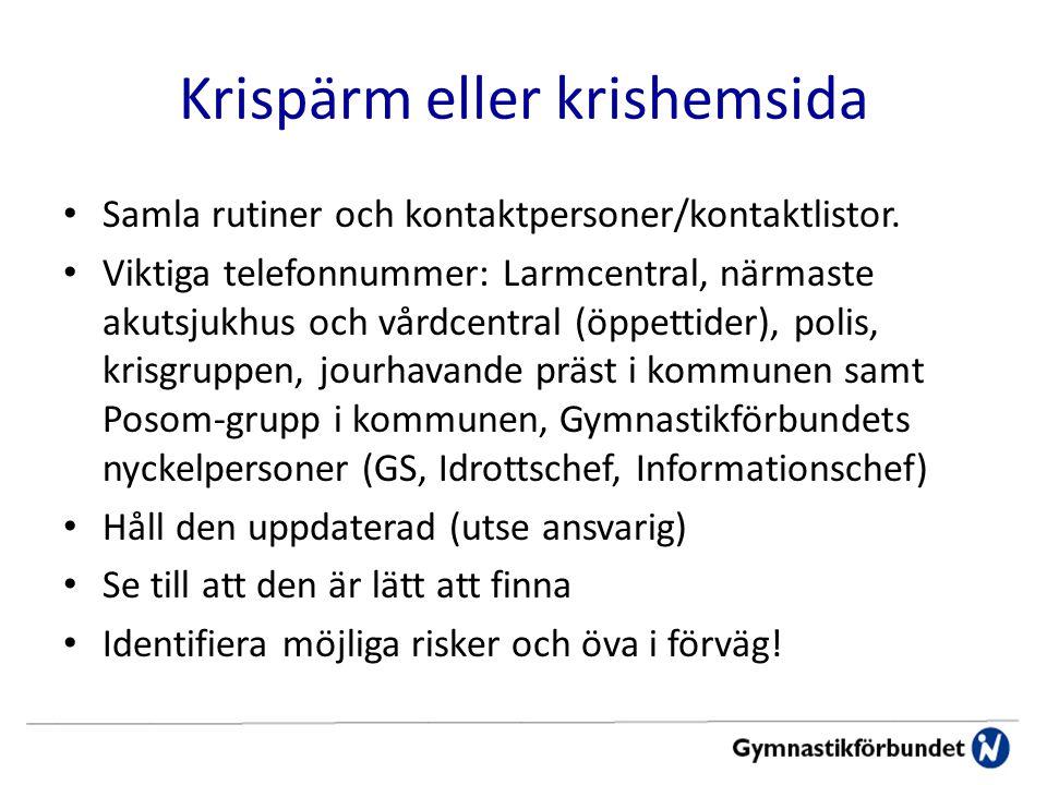 Krispärm eller krishemsida Samla rutiner och kontaktpersoner/kontaktlistor.