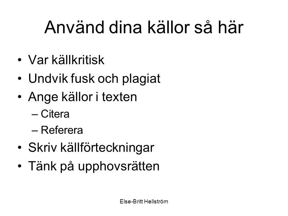 Else-Britt Hellström Skilj på fakta och åsikt!