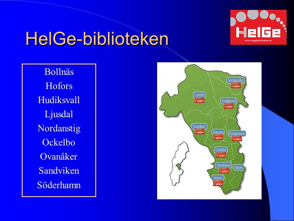 HelGe-biblioteken Bollnäs Hofors Hudiksvall Ljusdal Nordanstig Ockelbo Ovanåker Sandviken Söderhamn