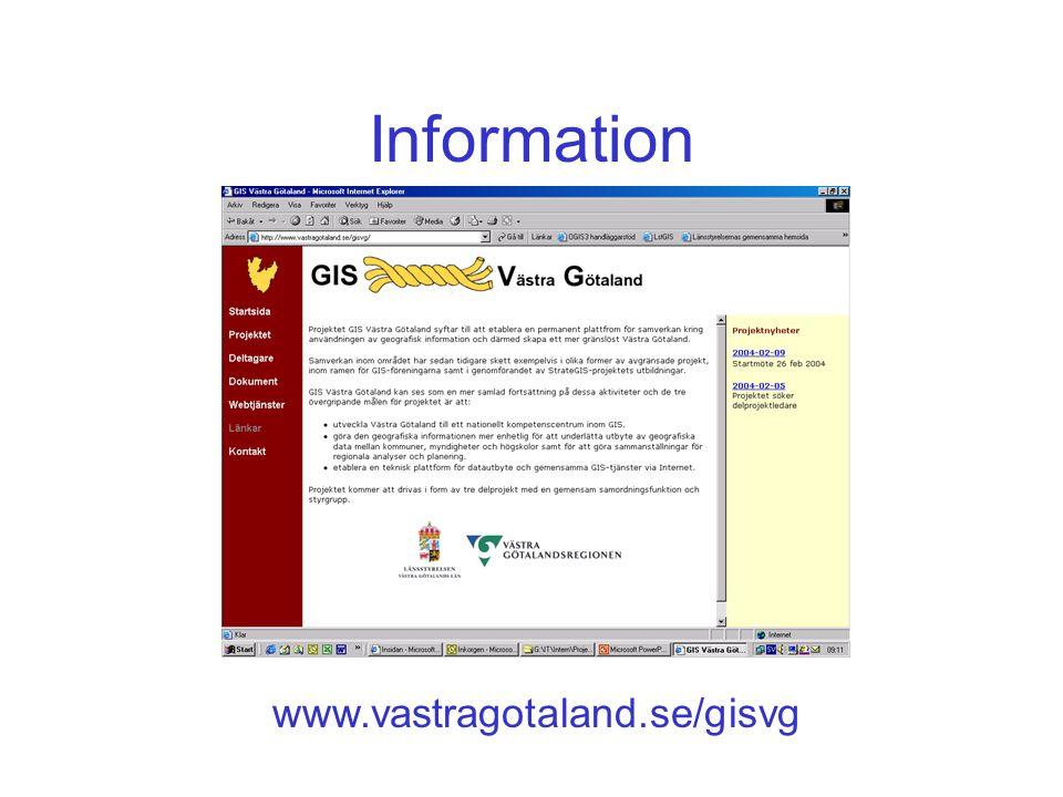 Information www.vastragotaland.se/gisvg