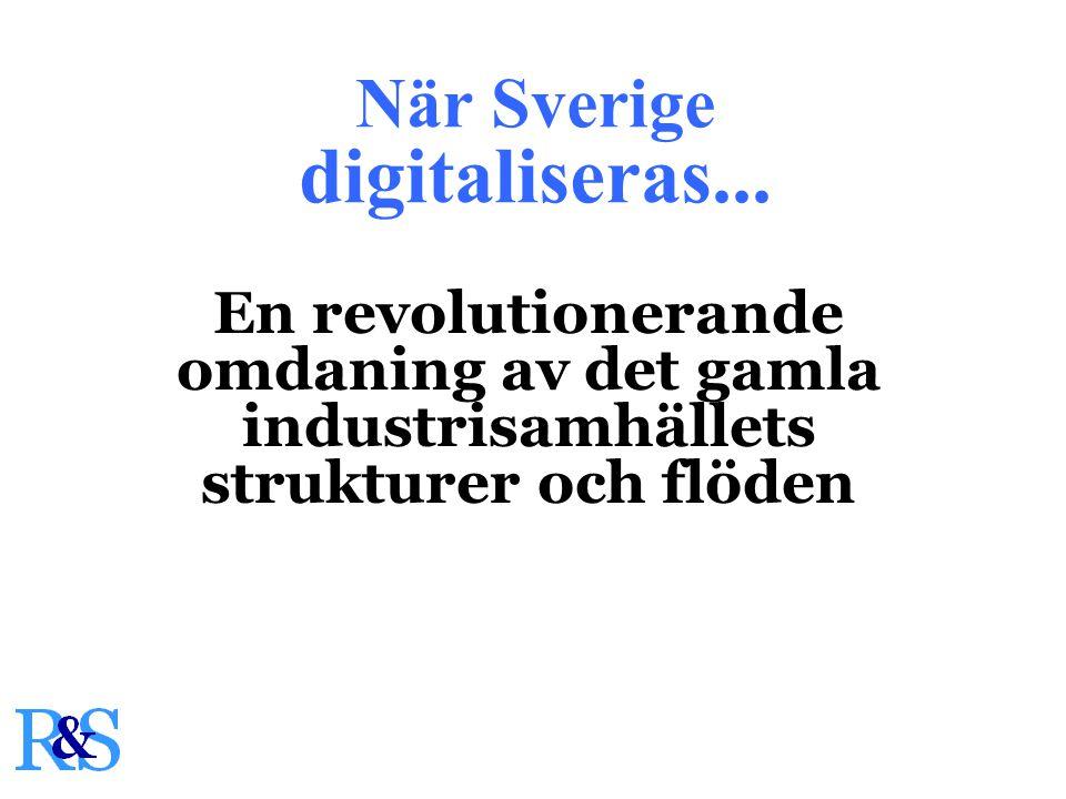 När Sverige digitaliseras...