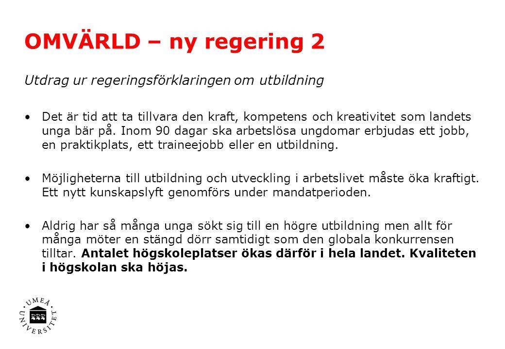 Utdrag ur regeringsförklaringen om forskning Sverige ska vara en ledande forskningsnation.