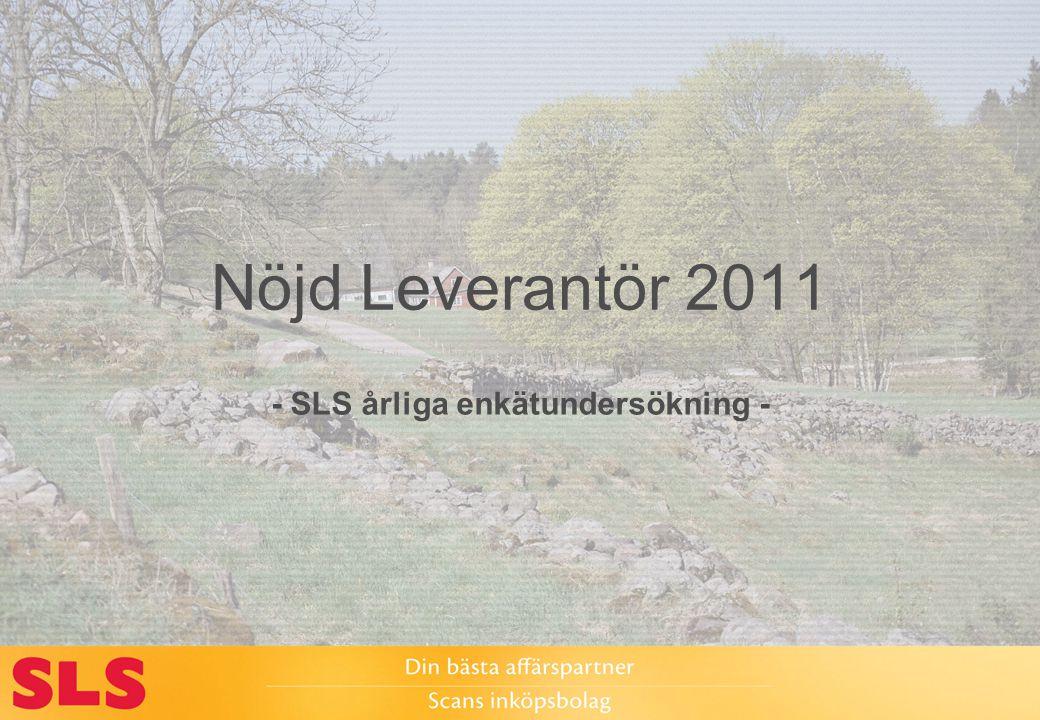 Nöjd Leverantör 2011 - SLS årliga enkätundersökning -