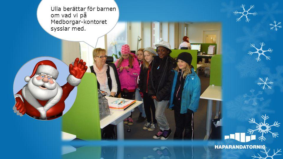 Medborgarkontoret Har en filial i Träffpunkten på Seskarö.