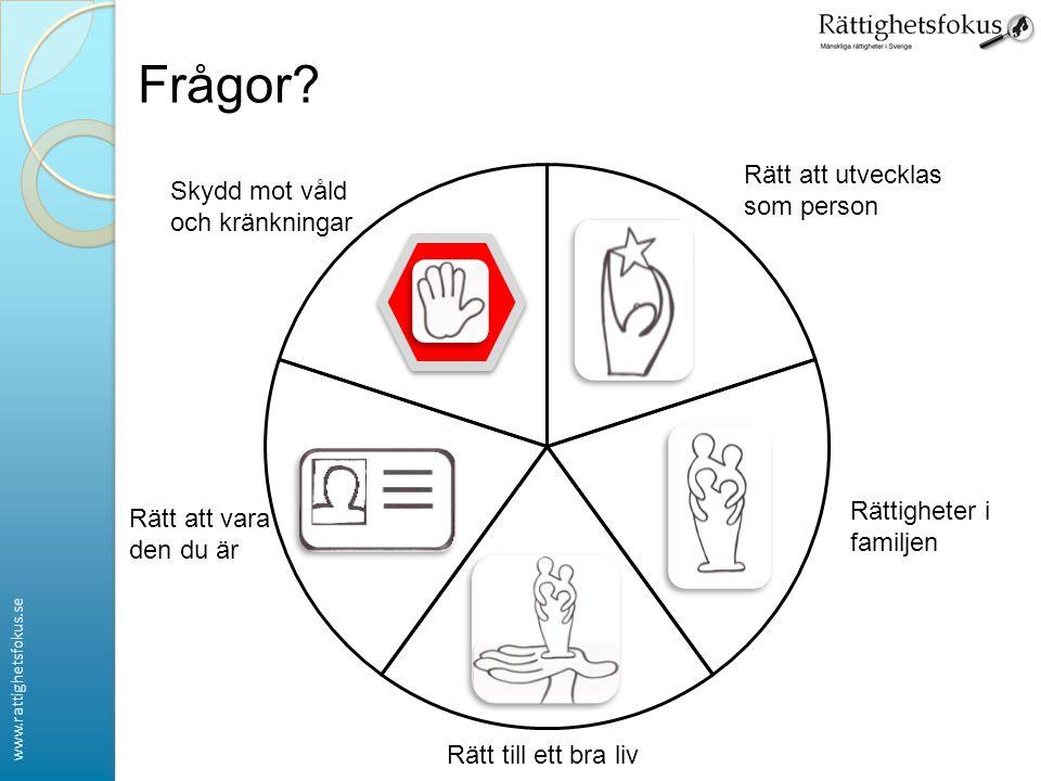 www.rattighetsfokus.se Frågor.