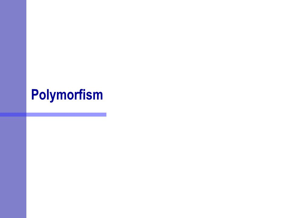 Polymorfism