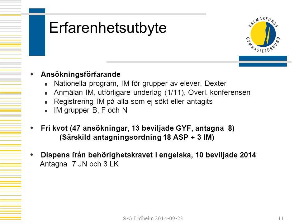 S-G Lidheim 2014-09-2311 Erfarenhetsutbyte  Ansökningsförfarande Nationella program, IM för grupper av elever, Dexter Anmälan IM, utförligare underlag (1/11), Överl.