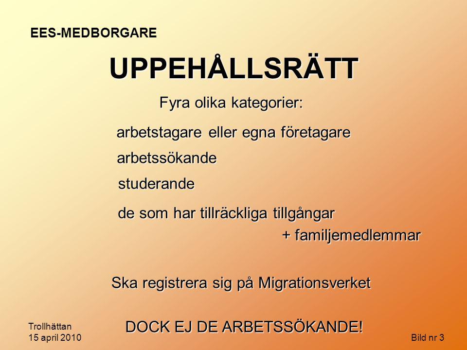 Trollhättan 15 april 2010 Bild nr 44 FRÅGOR OM HANDLÄGGNINGSRUTINER Hur prioritera när vi ska sänka ribban.