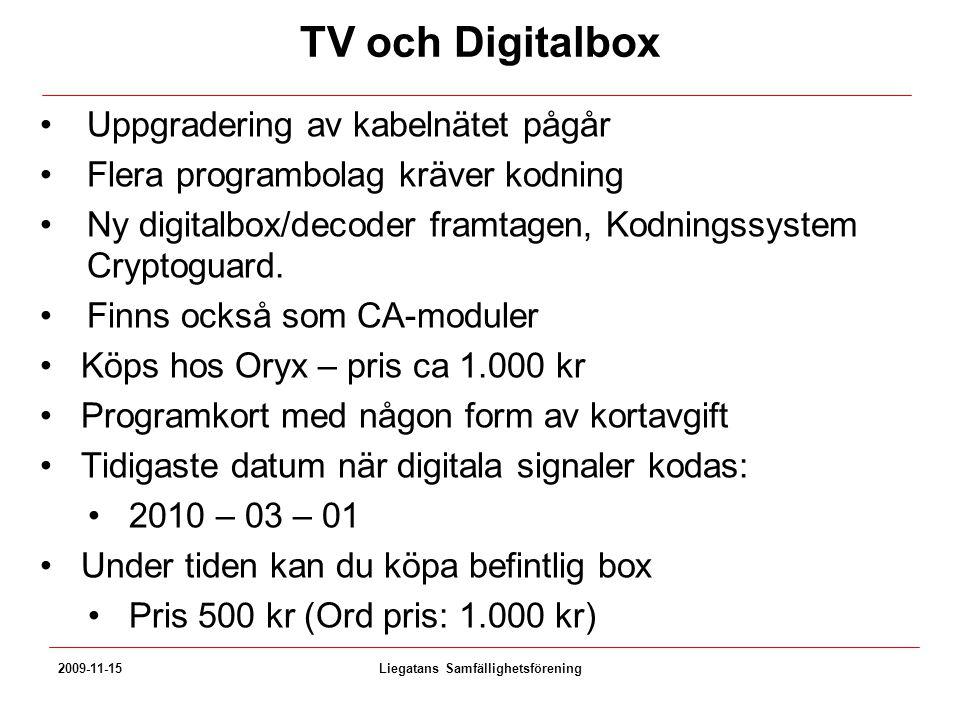 TV och Digitalbox Uppgradering av kabelnätet pågår Flera programbolag kräver kodning Ny digitalbox/decoder framtagen, Kodningssystem Cryptoguard. Finn