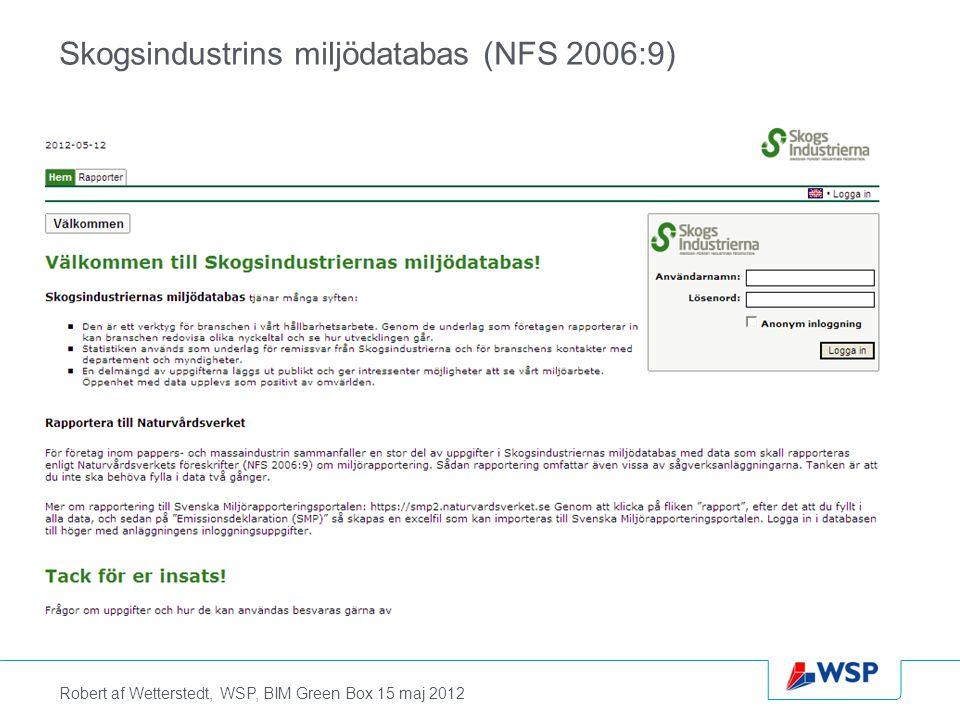Robert af Wetterstedt, WSP, BIM Green Box 15 maj 2012 Svenska miljörapporteringslokalen - smp