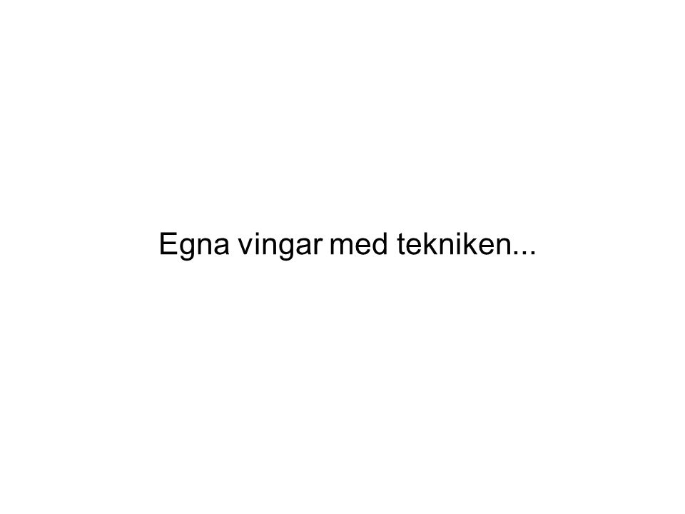 Skolstöd Sverige AB Bästa möjliga skolgång för varje elev Teknikutvecklingen