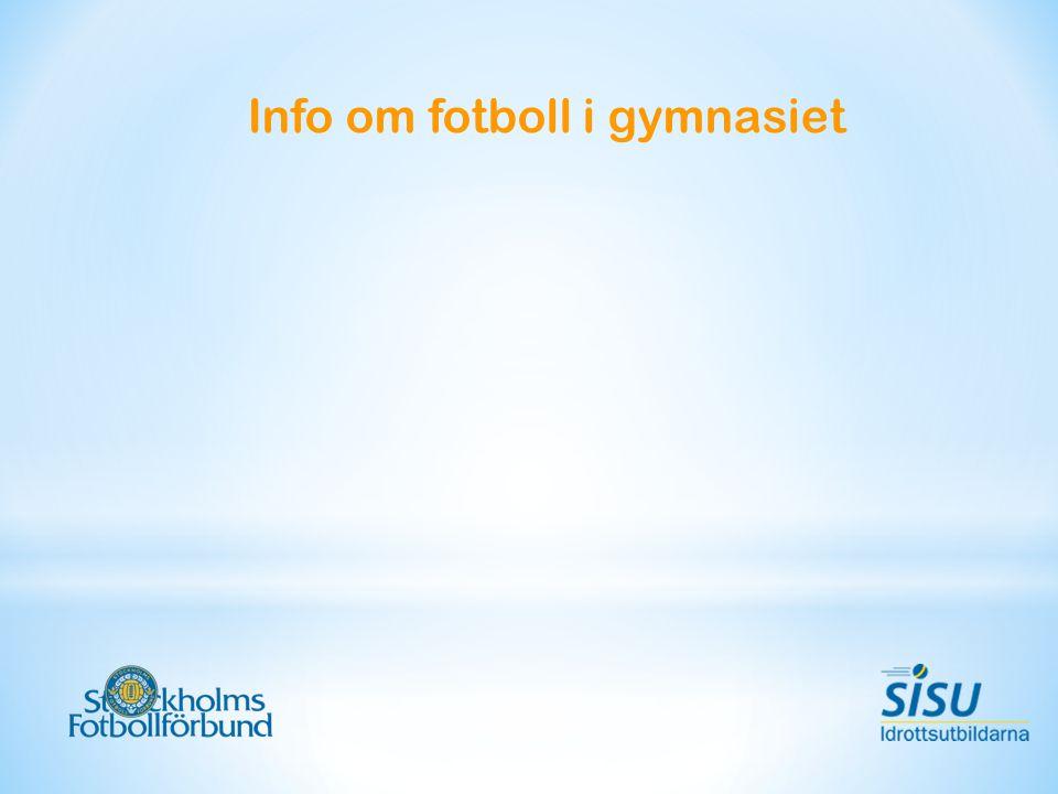 Info om fotboll i gymnasiet