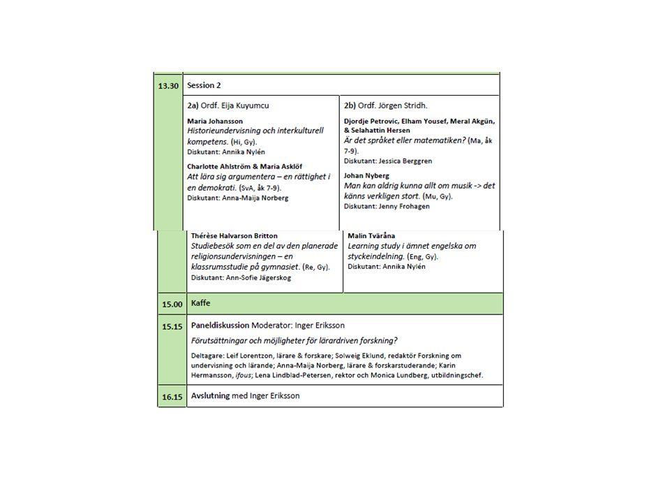 Exempel 1: Slöjd Studien genomfördes från ht2010-ht2011 på en skola i årskurs 5 Tre lärare deltog (varav en forskarstuderande) Att tillverka ett uttryck ( 2 vetenskapliga artiklar på gång…) om förmågan att tolka estetiska och kulturella uttryck i slöjdföremål Learning study med tre cykler