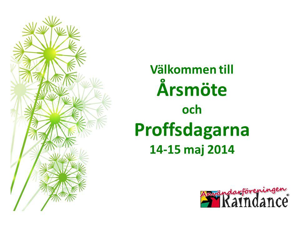 Välkommen till Årsmöte och Proffsdagarna 14-15 maj 2014