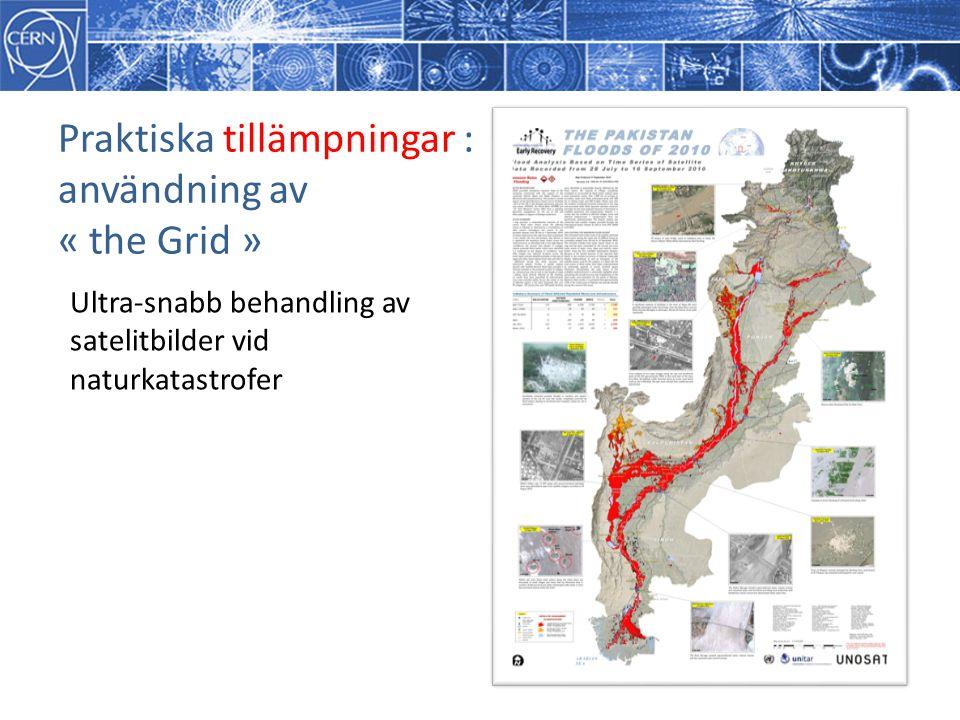 Praktiska tillämpningar : användning av « the Grid » Ultra-snabb behandling av satelitbilder vid naturkatastrofer