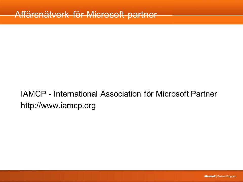 Affärsnätverk för Microsoft partner IAMCP - International Association för Microsoft Partner http://www.iamcp.org