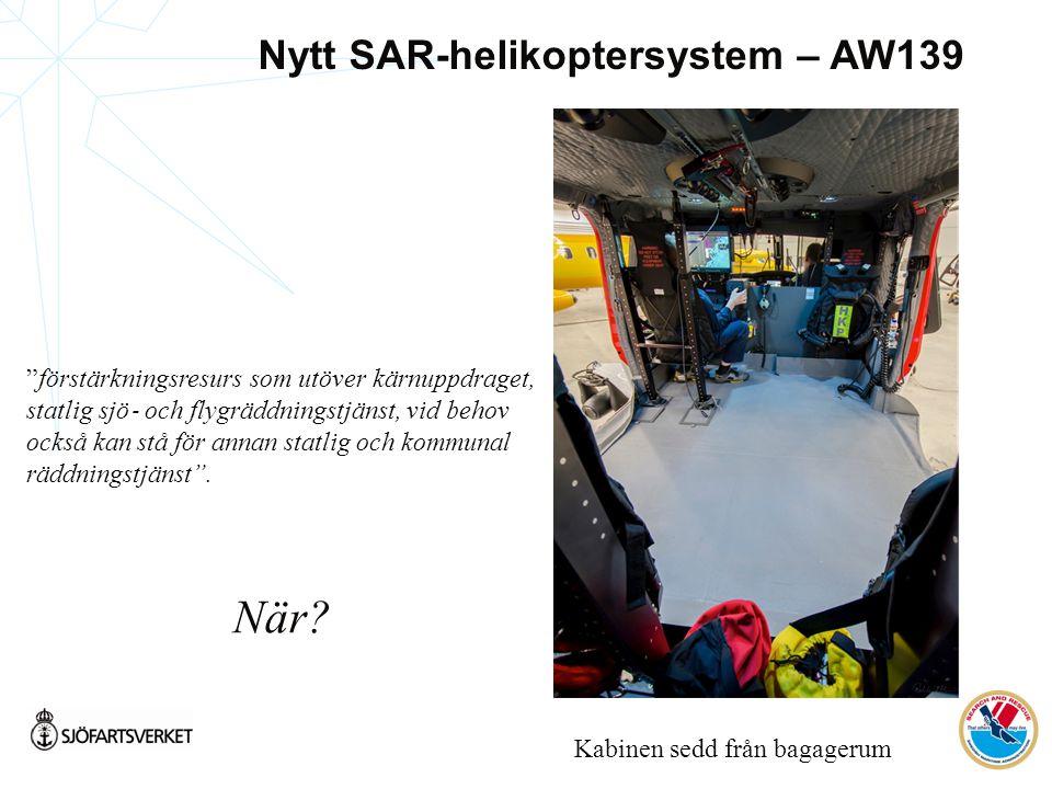 Kabinen sedd från bagagerum förstärkningsresurs som utöver kärnuppdraget, statlig sjö ‐ och flygräddningstjänst, vid behov också kan stå för annan statlig och kommunal räddningstjänst .