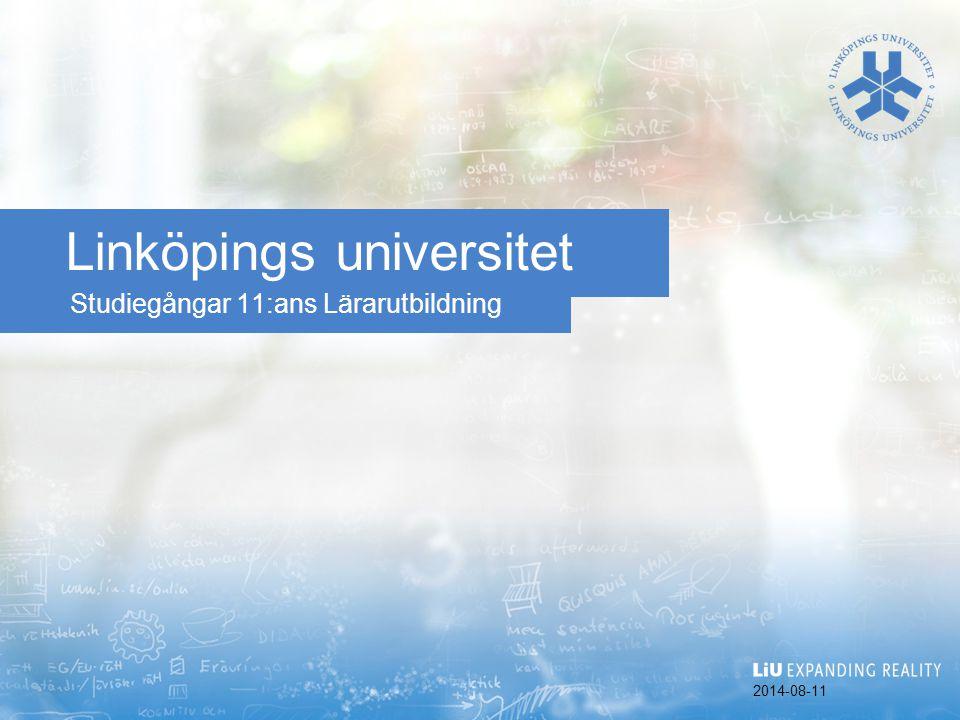 Studiegångar 11:ans Lärarutbildning Linköpings universitet 2014-08-11