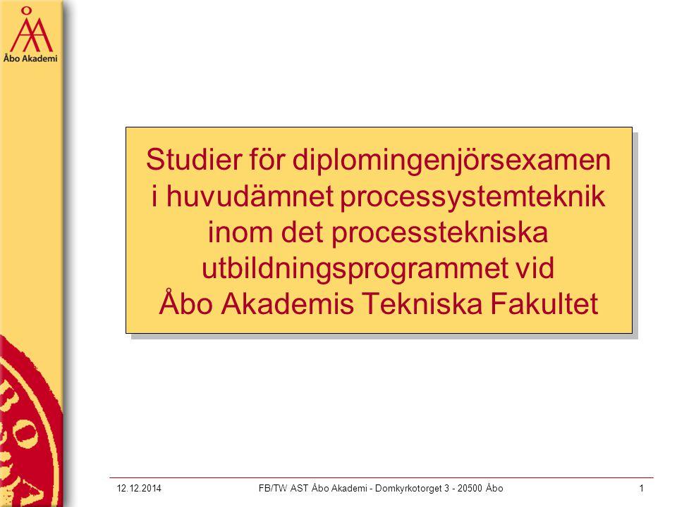 12.12.2014FB/TW AST Åbo Akademi - Domkyrkotorget 3 - 20500 Åbo2 Studier för diplomingenjörsexamen 1.Grundmodul i ett biämne, 20 sp 2.Påbyggnadsmodul i biämnet*, 20 sp 3.Fördjupad modul i huvudämnet**, 20 sp 4.Valbara fördjupade studier, 10 sp 5.Fritt valbara studier, 20 sp 6.Diplomarbete, 30 sp * Kan ersättas med ämnesstudier från utbildningsprogrammet **Huvudämnen inom det processtekniska utbildningsprogrammet vid den kemisk-tekniska avdelningen vid TkF är: Processkemi, Processystemteknik och Träförädling