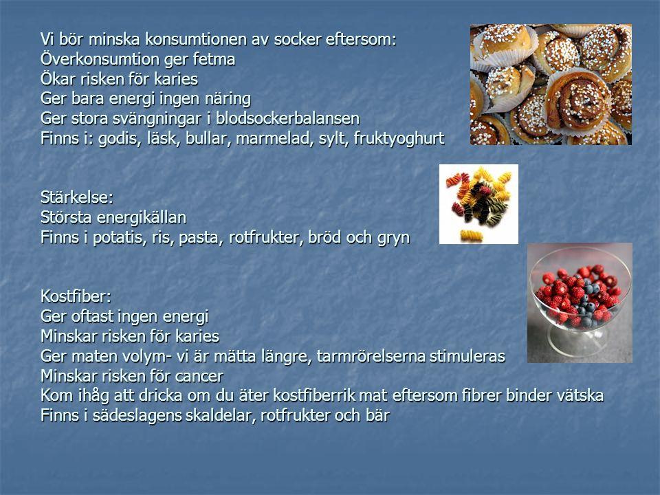 Fett bör ge 25-35 E%, 1g fett ger 37 kJ Varför.Ger energi Varför.