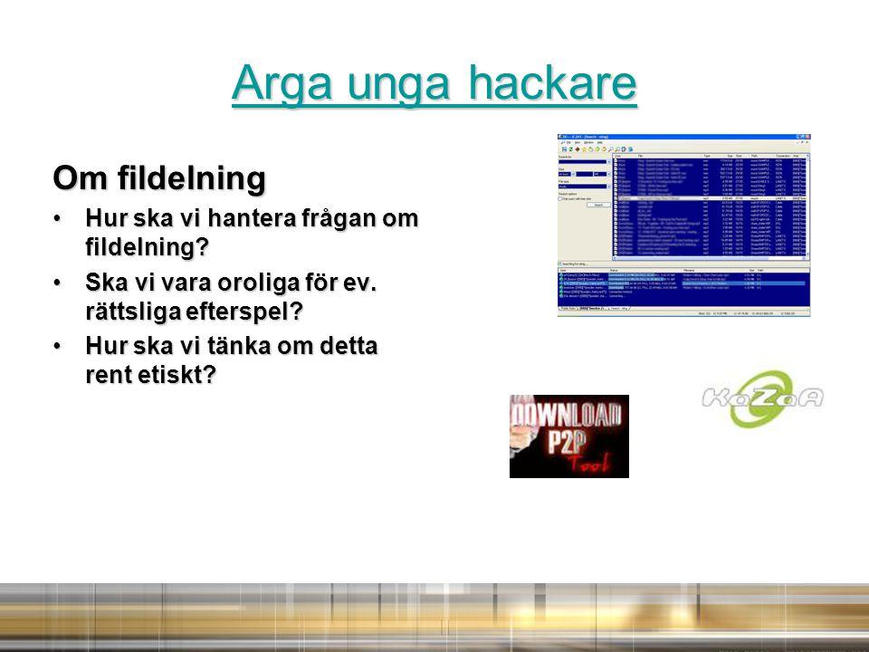 Arga unga hackare Arga unga hackare Om fildelning Hur ska vi hantera frågan om fildelning?Hur ska vi hantera frågan om fildelning.