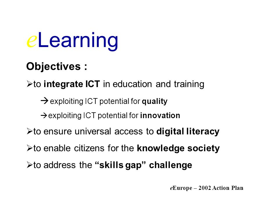 e Learning The problem should be tackled at an early stage.
