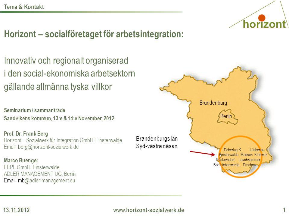Horizont – socialföretaget för arbetsintegration: Innovativ och regionalt organiserad i den social-ekonomiska arbetsektorn gällande allmänna tyska vil