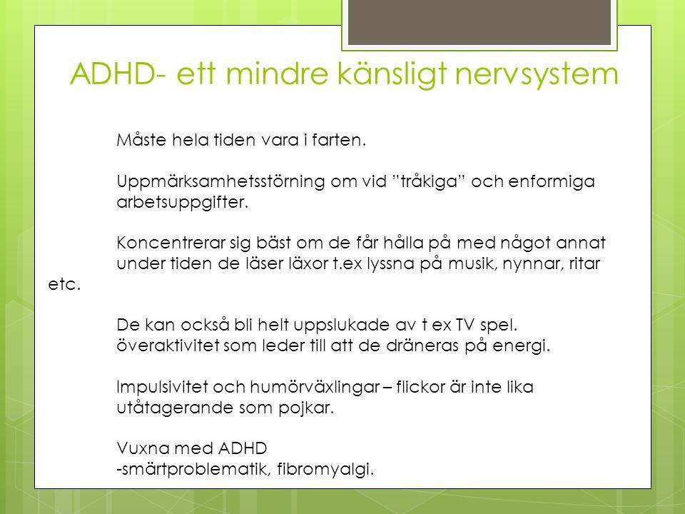 Skolsituationen hos en elev med ADHD De har svårt att ge uttryck för de problem de har.