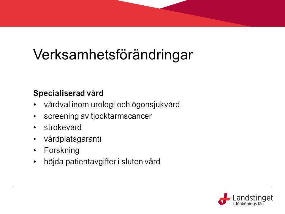 Hälsosamtal Ersättningen för hälsosamtal höjs från 600 kronor till 900 kronor.