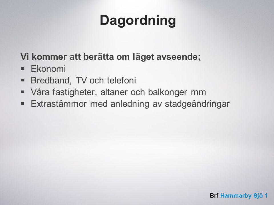 Brf Hammarby Sjö 1 Router från AllTele  Varje hushåll får en Tilgin HG2330 från AllTele  Separerar och trafikprioriterar signal för Digital-TV, bredbandstelefoni och internettrafik.