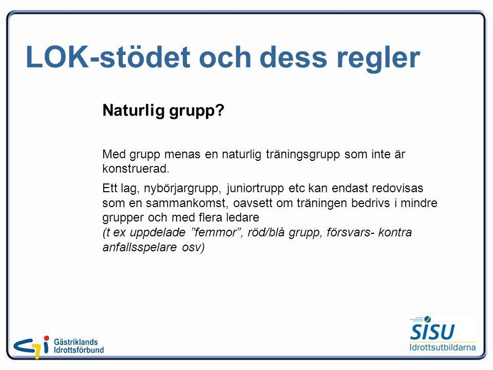 LOK-stödet och dess regler Naturlig grupp.
