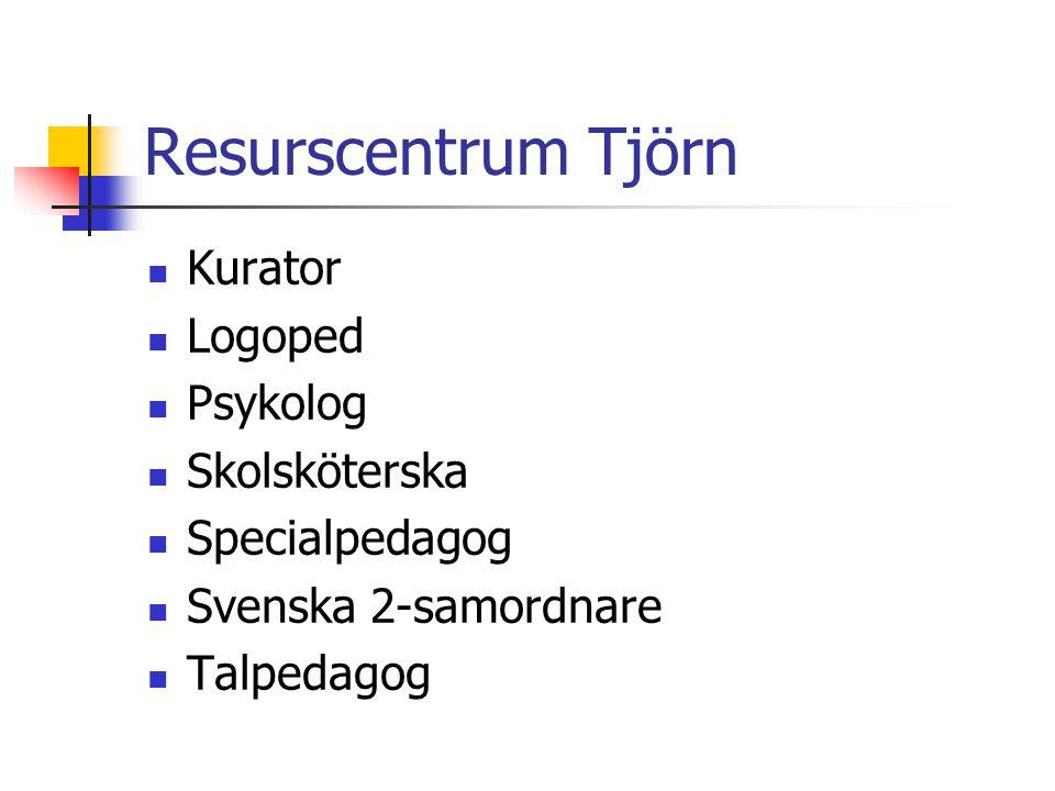 Resurscentrum Tjörn Kurator Logoped Psykolog Skolsköterska Specialpedagog Svenska 2-samordnare Talpedagog