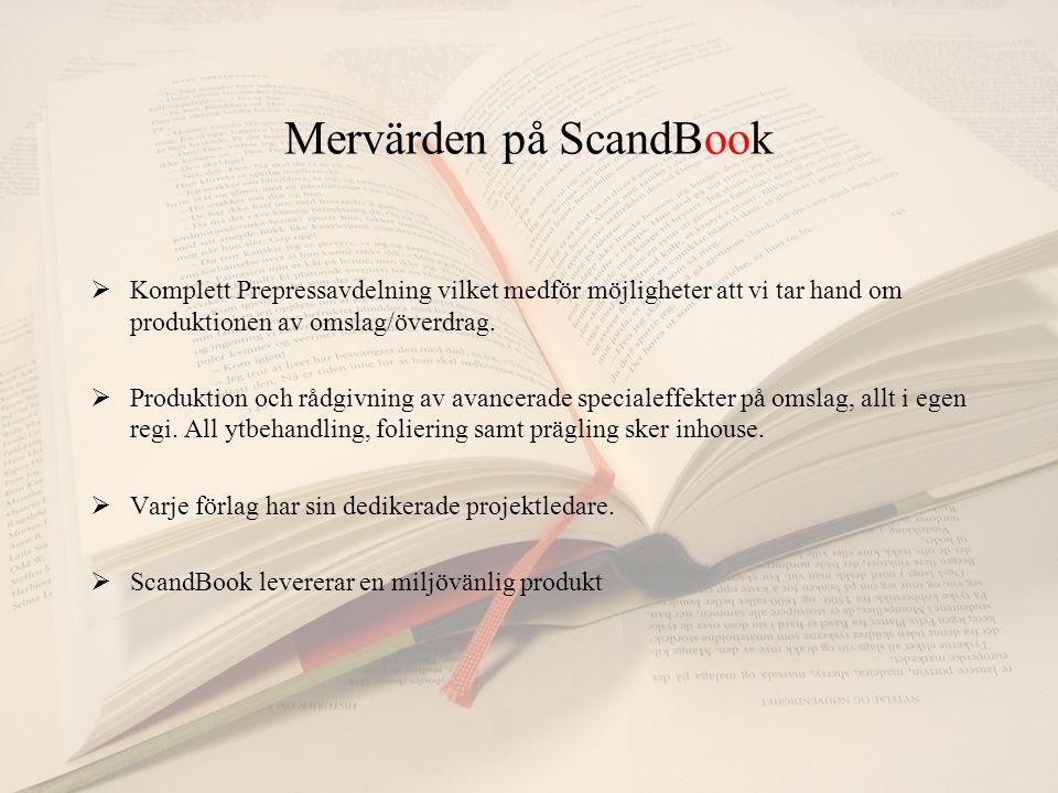 Mervärden på ScandBook  Komplett Prepressavdelning vilket medför möjligheter att vi tar hand om produktionen av omslag/överdrag.