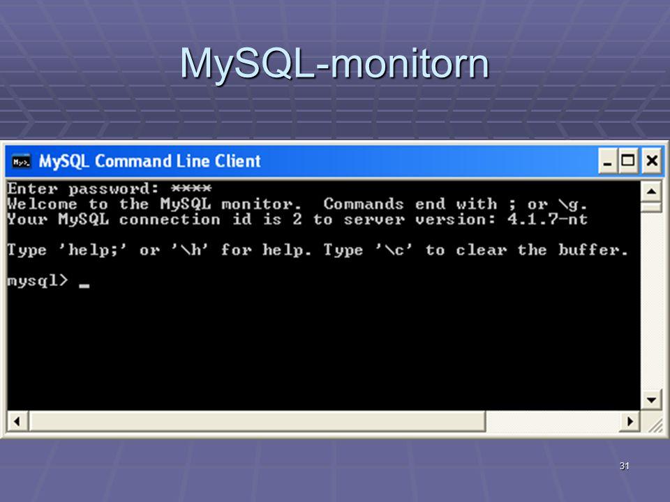 31 MySQL-monitorn
