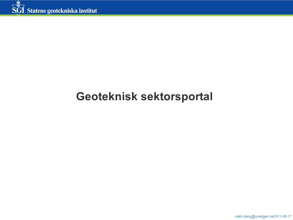 mats.oberg@swedgeo.se/2011-08-17 Geoteknisk sektorsportal