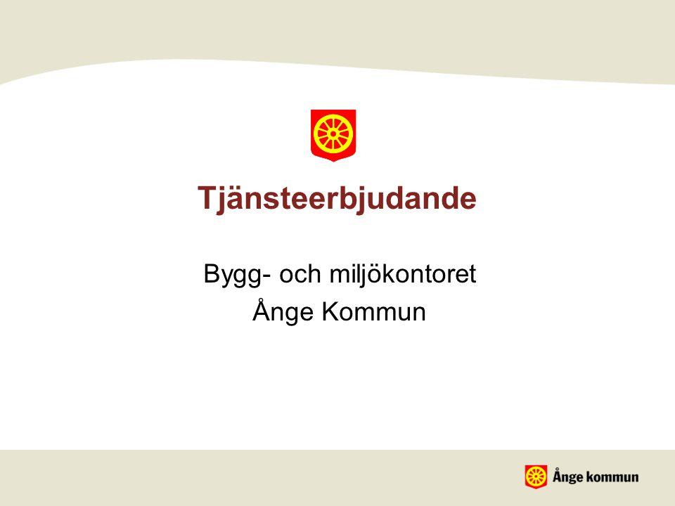 Tjänsteerbjudande Bygg- och miljökontoret Ånge Kommun