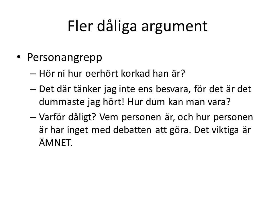 Och ännu fler… Martyrargument – Jag tänker inte svara på dina argument då ditt sätt att argumentera gör mig ledsen… – Varför dåligt.