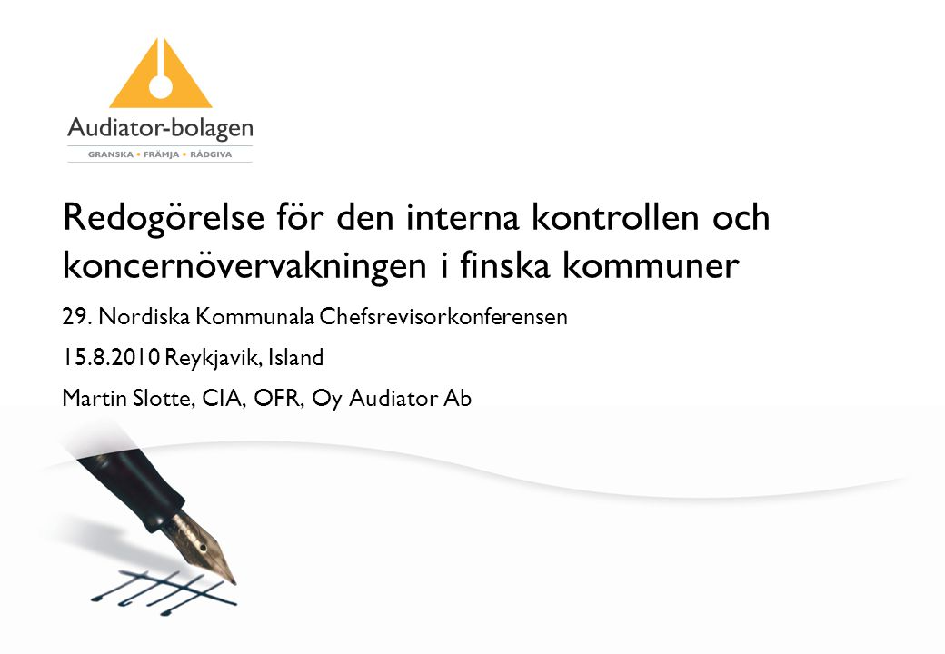 Redogörelse för den interna kontrollen och koncernövervakningen i finska kommuner 29.