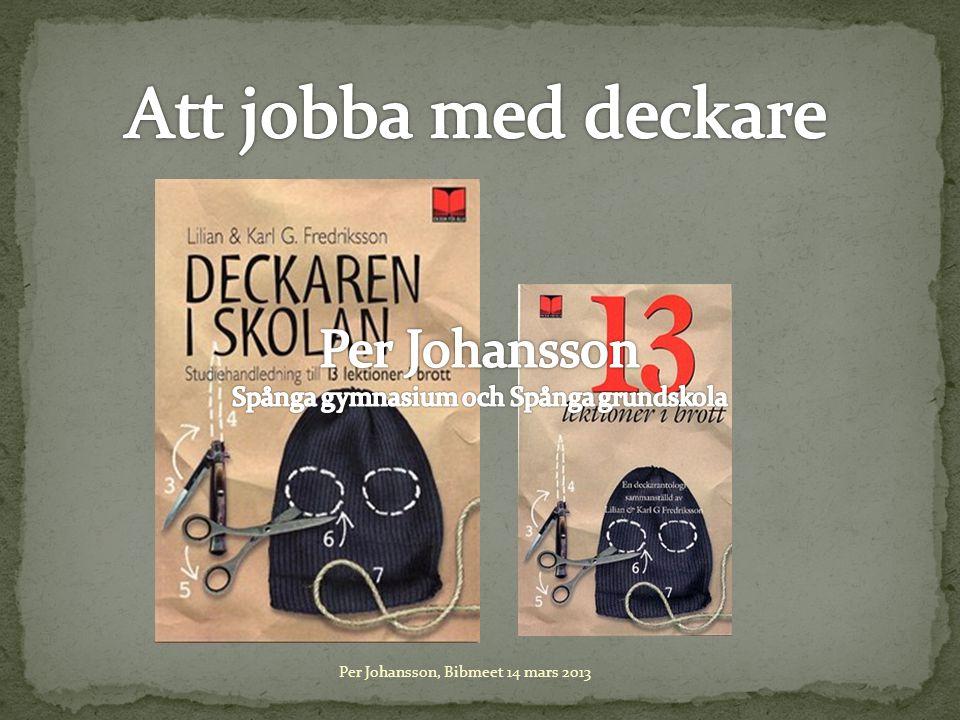 Per Johansson, Bibmeet 14 mars 2013