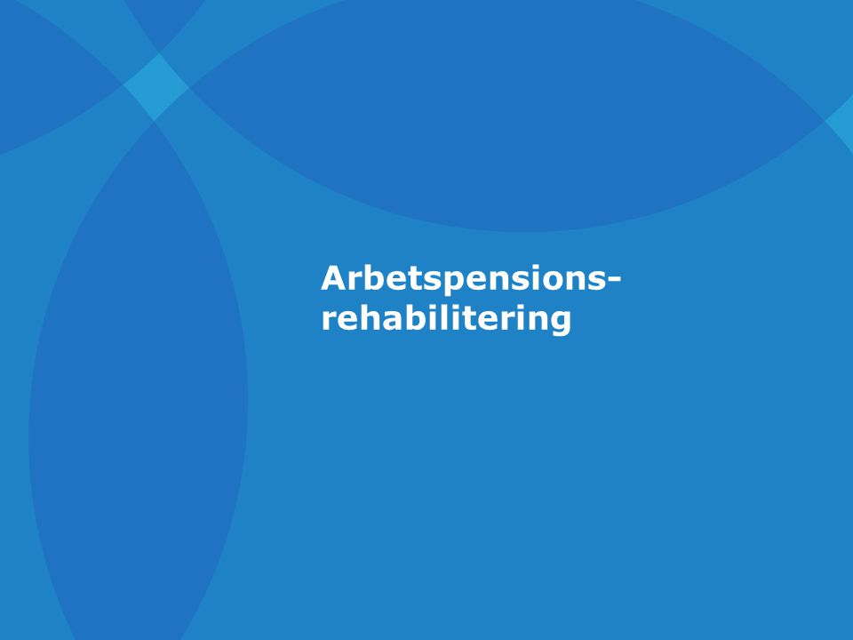 Arbetspensions- rehabilitering