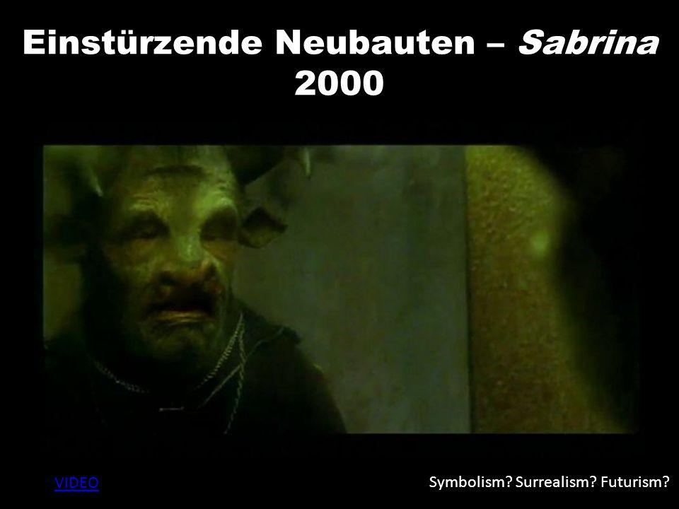 Einstürzende Neubauten – Sabrina 2000 VIDEO Symbolism? Surrealism? Futurism?