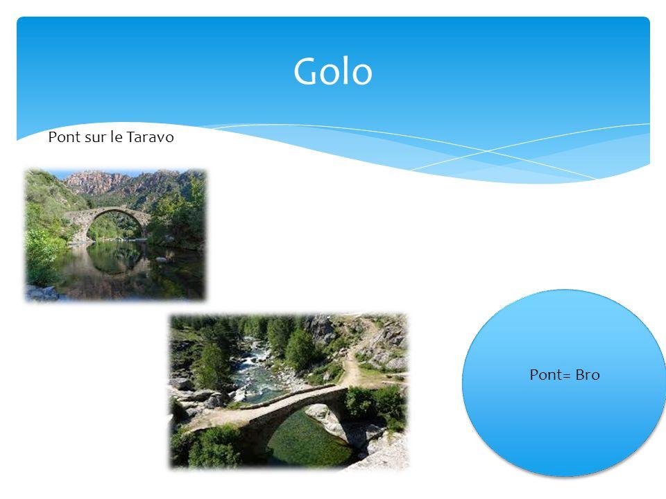 Golo Pont sur le Taravo Pont= Bro