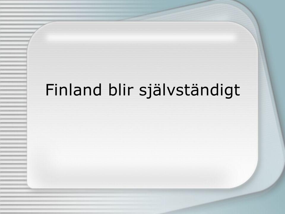 Finland blir självständigt