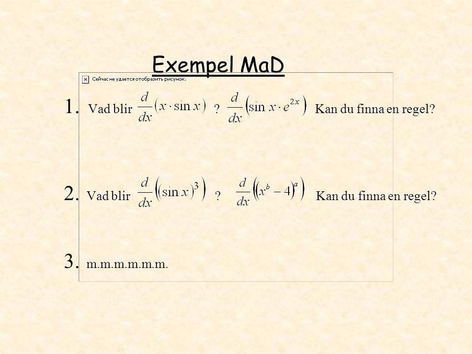 Exempel MaD 1. Vad blir ? Kan du finna en regel? 2. Vad blir ? Kan du finna en regel? 3. m.m.m.m.m.m.