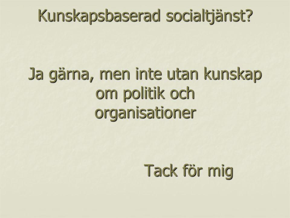 Kunskapsbaserad socialtjänst.