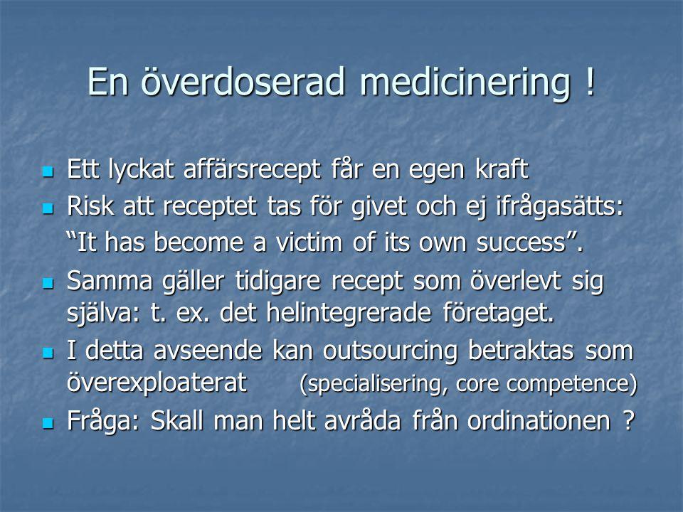 En överdoserad medicinering .