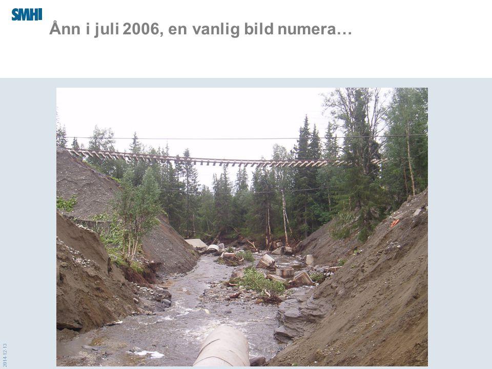 2014-12-13 Ånn i juli 2006, en vanlig bild numera…